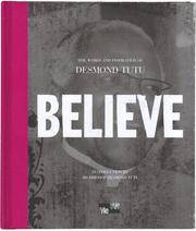 Believe:  The Words and Inspiration of Archbishop Desmond Tutu (Me-We)