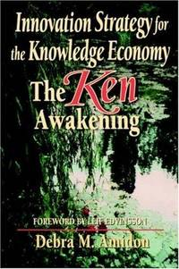 Innovation Strategy for the Knowledge Economy: The Ken Awakening
