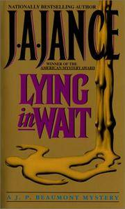 LYING IN WAIT - A J.P. BEAUMONT MYSTERY BOOK 12
