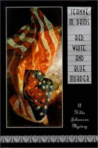 Red, White and Blue Murders : A Hilda Johannson Mystery