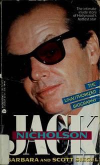 Jack Nicholson: The Unauthorized Biography