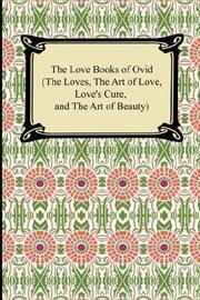 The Love Books Of Ovid