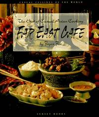 Far East Cafe: The Best of Casual Asian Cooking (Casual Cuisines of the World)