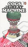 image of Cogs in the Great Machine (Pocket Penguins 70's)