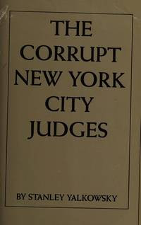 The Corrupt New York City Judges