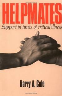 Helpmates: Support in Times of Critical Illness
