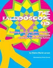 The Kaleidoscope Kid [Hardcover] Elaine Marie Larson