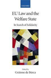 EU Law and the Welfare State: In Search of Solidarity