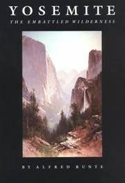 image of Yosemite: The Embattled Wilderness