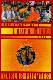 The Years with Laura Diaz. [1st U.S. hardcover]