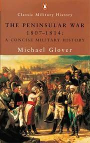 The Peninsular War, 1807-1814