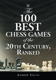 image of The 100 Best Chess Games of the 20th Century, Ranked