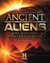 Ancient Aliens The Official Companion Book