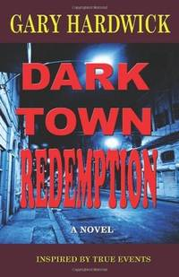 Dark Town Redeption