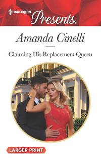 Claiming His Replacement Queen (Monteverre Marriages)
