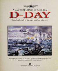 D-Day : A Day that Changed America