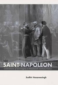 The Saint-Napoleon: Celebrations of Sovereignty in Nineteenth-Century France