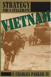 VIETNAM: Strategy for a Stalemate