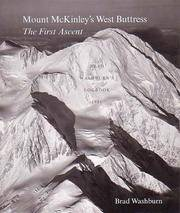 Mount Mckinley's West Buttress: The First Ascent, Brad Washburn's Logbook 1951