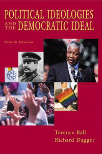 Political Ideologies and the Democratic Ideal (4th Edition)