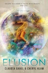 Elusion by  Claudia Gabel - Hardcover - 2014-01-01 - from Bacobooks (SKU: S-431-236)