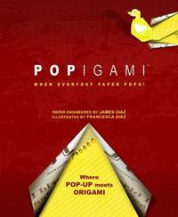 Popigami  When Everyday Paper Pops!