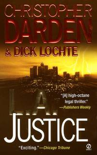 L.A. Justice by  Dick  Christopher; Lochte - Paperback - 2002-03-01 - from BIBLIOTEKA2010 (SKU: SKU-0014098)