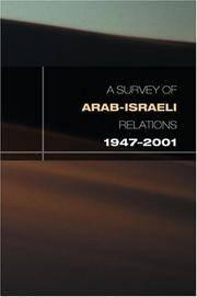 A Survey of Arab-Israeli Relations 1947-2001