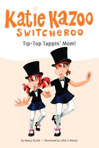 Tip-Top Tappin' Mom! #31