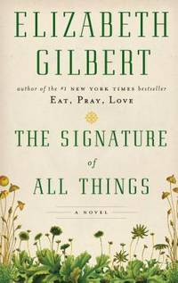 image of The Signature Of All Things (Thorndike Press Large Print Core)