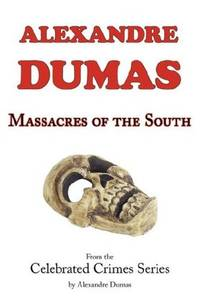 image of Massacres of the South (From Celebrated Crimes)