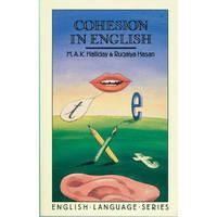 Cohesion in English (English Language Series; No. 9)