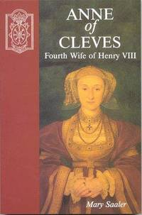 Ann Of Cleves: Fourth Wife of Henry VIII