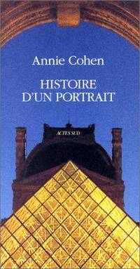 Histoire d'un portrait (French Edition) by Annie Cohen - Paperback - 1992 - from Ergodebooks (SKU: SONG2868698417)