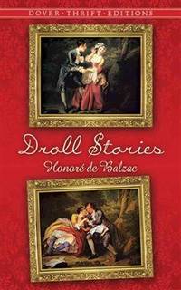 Droll Stories (Dover Thrift Editions) by Honore de Balzac - Paperback - 2014-07-03 - from Books Express and Biblio.com