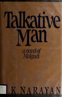 Talkative Man: A novel of Malgudi