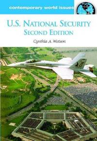 U.S. National Security: A Reference Handbook, 2nd Edition (Contemporary World Issues)