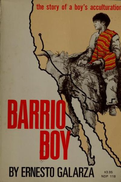 barrio boy ernesto galarza Barrio boy by ernesto galarza lesson plans and teaching resources - free english learning and teaching resources from varsity tutors.