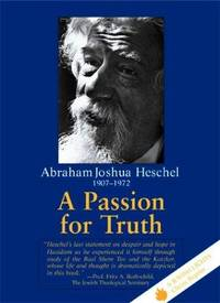 Passion for Truth, A - A Jewish Lights Classic Reprint
