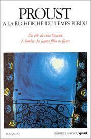 image of A la recherche du temps perdu, volume 1 : Quid de Marcel Proust, suivi de Du C?t? de chez Swann et A l'ombre des jeunes filles en fleurs (French Edition)