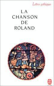 La Chanson De Roland (Lettres Gothiques) (French
