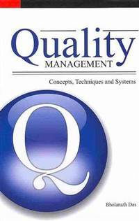 Quality management; concepts, techniques and systems.