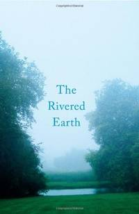 image of The Rivered Earth