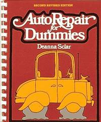 AUTO REPAIR FOR DUMMIES: 2nd Revised Edition