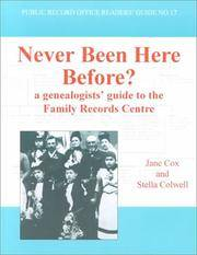 image of Never Been Here Before?: A Genealogists' Guide to the Family Records Centre