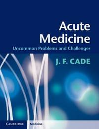 Acute medicine; uncommon problems and challenges.