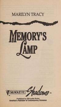 Memory's Lamp by  Marilyn Tracy - Paperback - 1994 - from Dream Romantic Unlimited LLC and Biblio.com