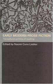 Early Modern Prose Fiction: The Cultural Politics of Reading