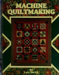 MACHINE QUILTMAKING. Fun And Fancy.
