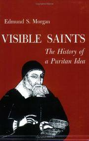 image of Visible Saints: The History of a Puritan Idea